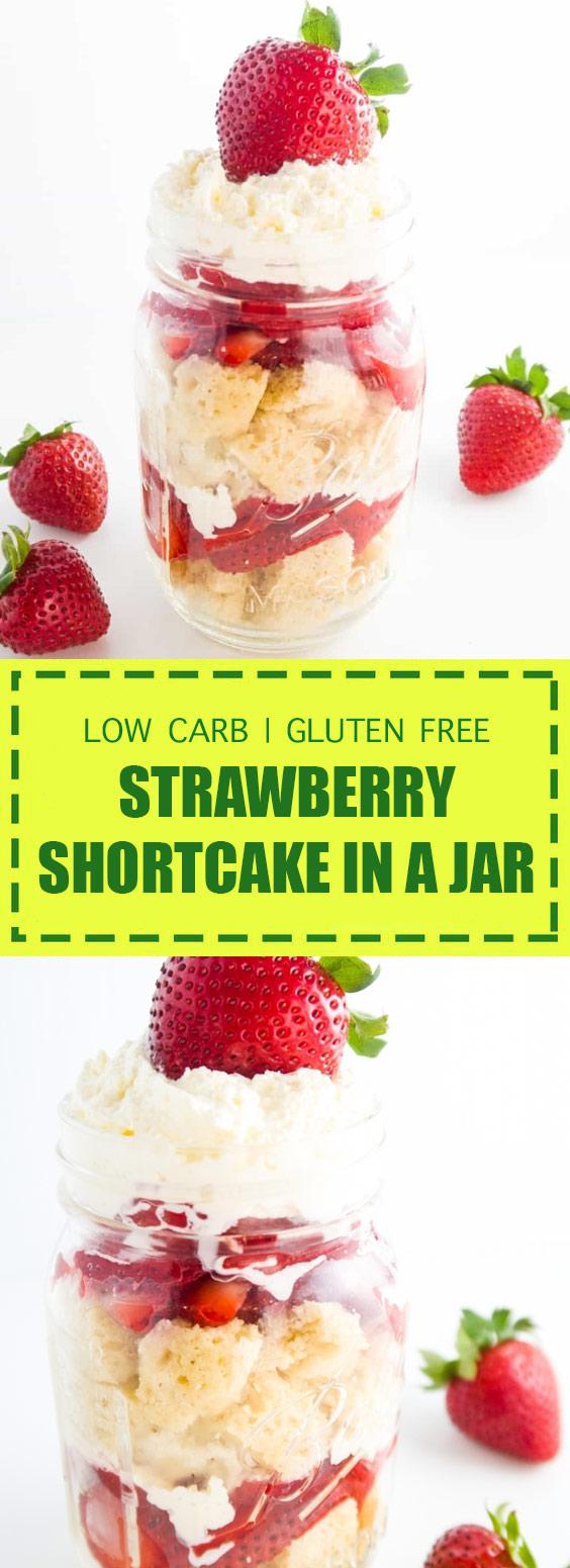 Low Carb + Gluten Free Strawberry Shortcake in A Jar