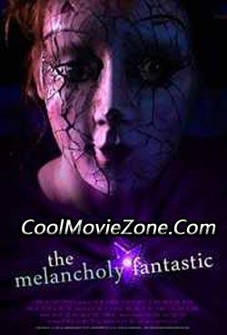 The Melancholy Fantastic (2011)