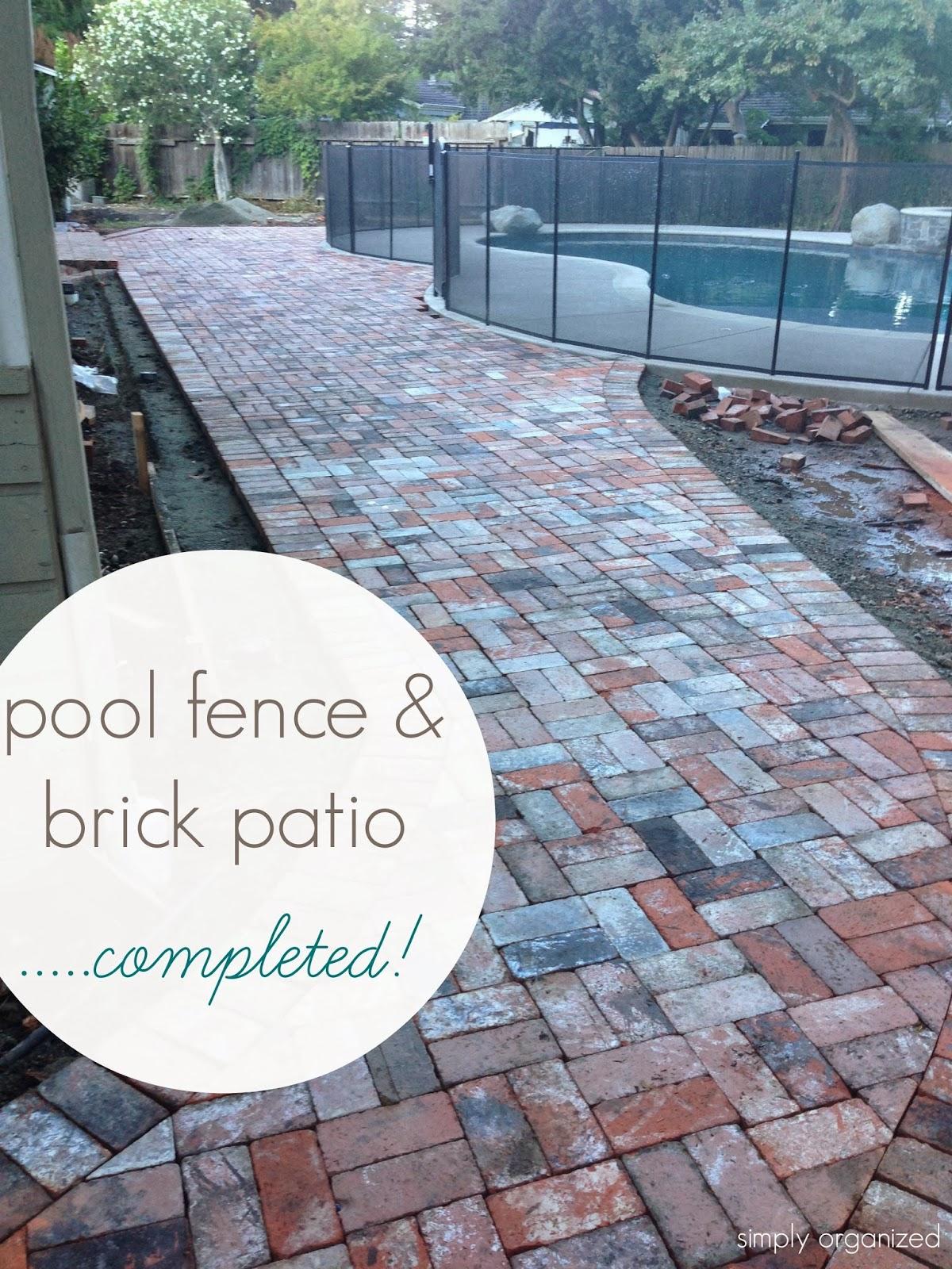 Simply Organized: Backyard Update: Pool Fence & Brick