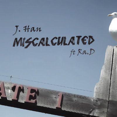[Single] J. Han – Miscalculated (Feat. Ra.D)