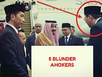 "LIMA BLUNDER AHOKERS di Foto ""Ahok Sambut King Salman"""