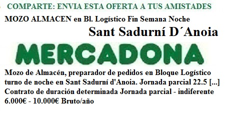 Sant Sadurní D´Anoia, Barcelona, Lanzadera de Empleo Virtual. Oferta Mercadona