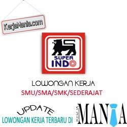 Lowongan Kerja Super Indo Maret 2016
