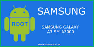 Root Samsung Galaxy A3 SM-A3000