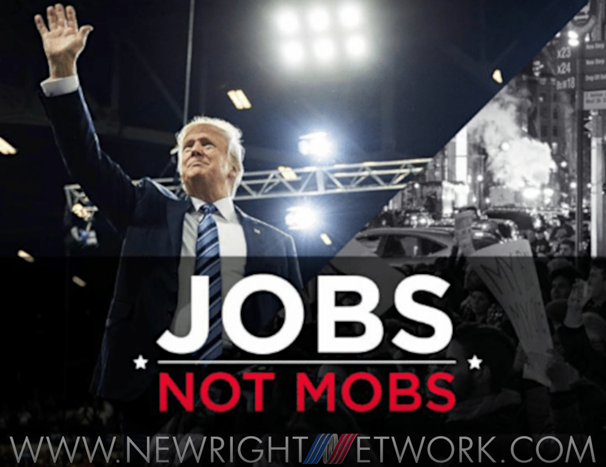 President Trump #JobsNotMobs