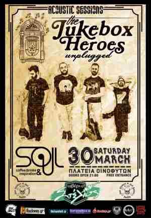 The Jukebox Heroes: Σαββάτο, 30 Μαρτίου @ Soul cafe Bar (Οινόφυτα)