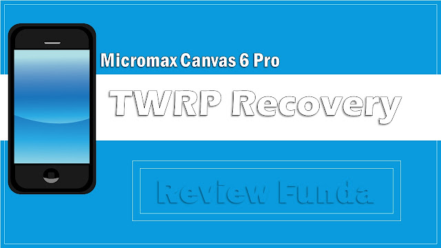 Micromax TWRP Recovery