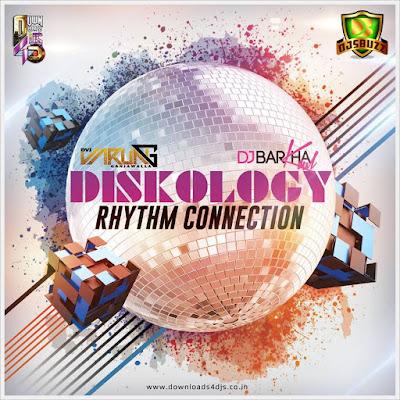 DISKOLGY & RHYTM CONNECTION – DJ VARUN & DJ BARKHA