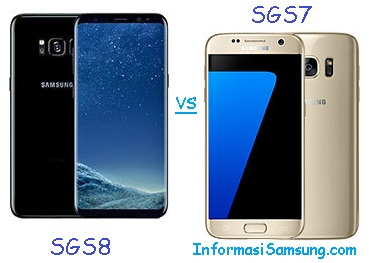 Perbandingan Samsung Galaxy S8 vs S7
