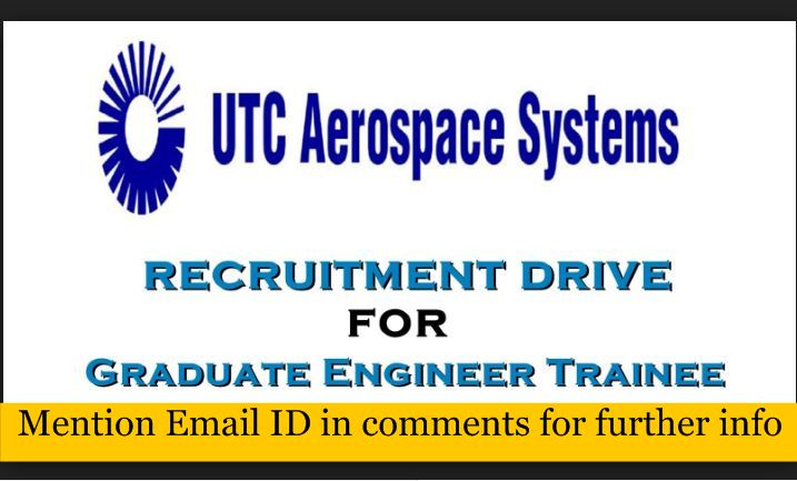 Utc Aerospace Freshers 0 1 Year Graduate Engineer