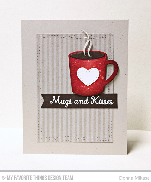 Handmade card from Donna Mikasa featuring products from My Favorite Things #mfstamps
