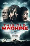 This Old Machine 2017 - Full (HD)