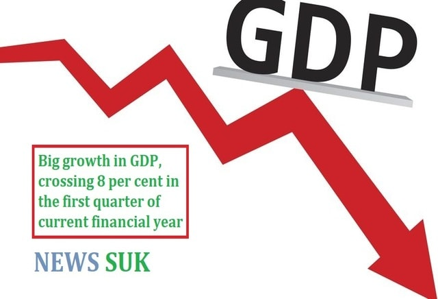 Big growth in GDP, crossing 8 percent