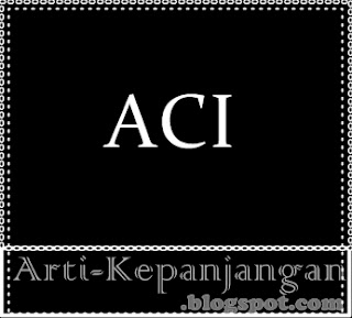 Arti Singkatan ACI - Aku Cinta Indonesia