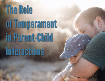 The Role of Temperament in Parent-Child Interactions