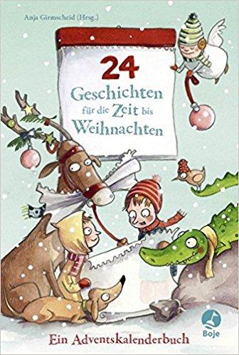 24 Geschichten für die Zeit bis Weihnachten