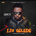 MUSIC:: Qdot - IJO GELELE (prod. By CitiBoi)