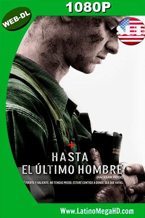 Hasta el Último Hombre (2016) HD WEB-DL 1080P Subtitulado ()