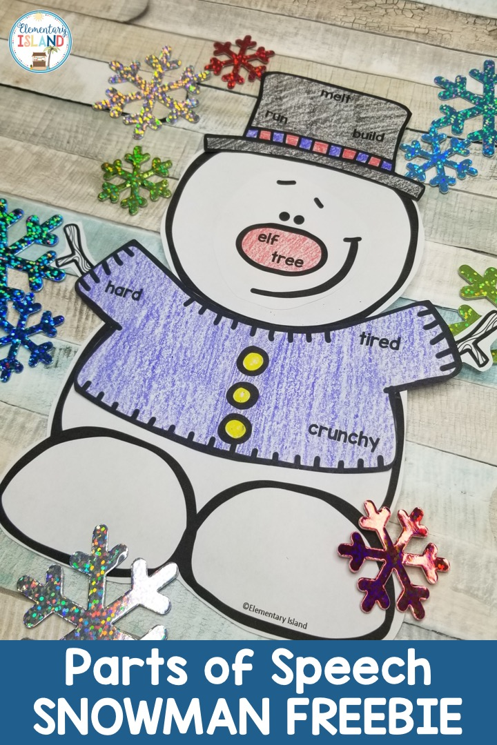 Do You Wanna Build A Snowman Differentiated Parts Of Speech Freebie Elementary Island