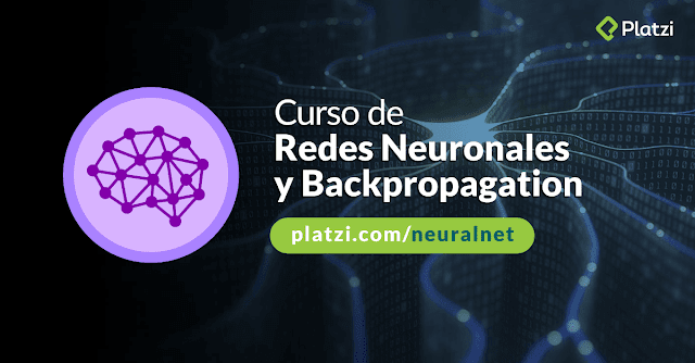 Redes Neuronales y Backpropagation (Platzi)