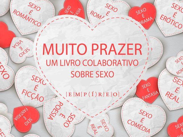 Livro Colaborativo Sexo Prazer Amor Editora Empíreo