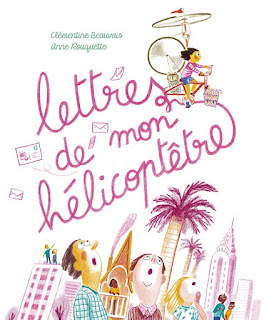 http://editions-sarbacane.com/lettres-de-mon-helicoptetre/