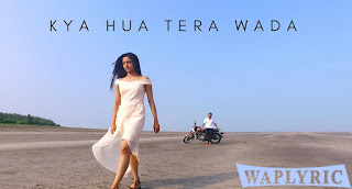 Kya Hua Tera Wada Unplugged Cover