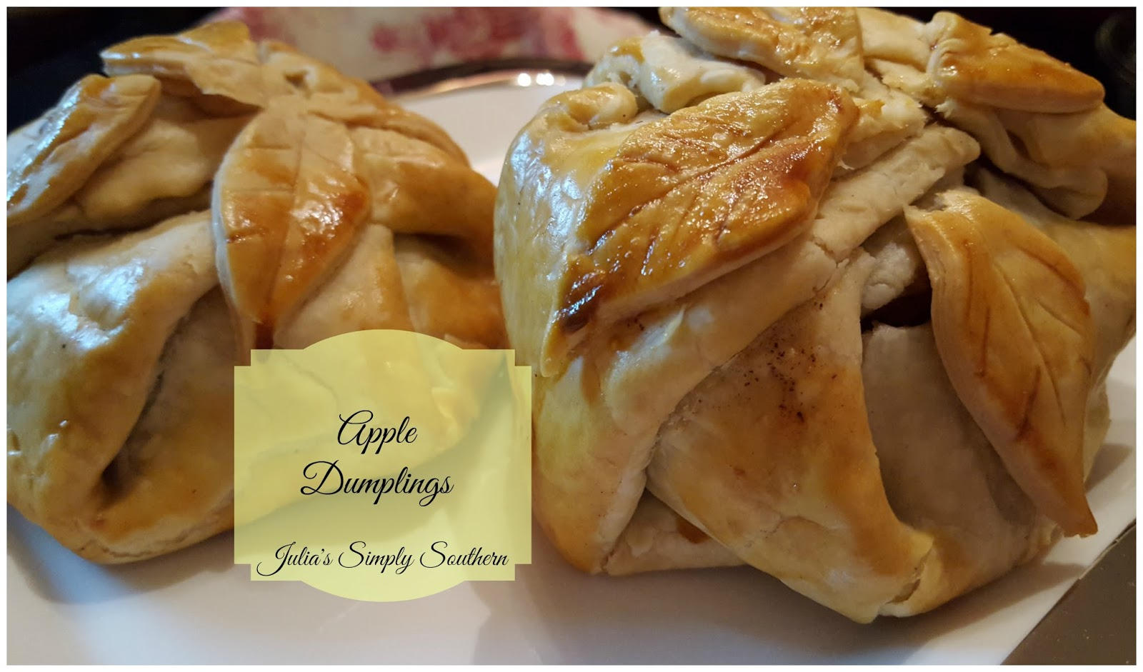 Julia's Simply Southern: Apple Dumplings