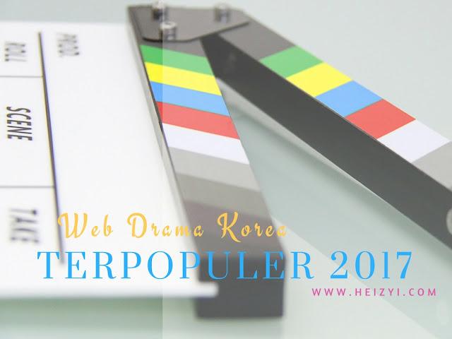 Web Drama Korea Terpopuler 2017