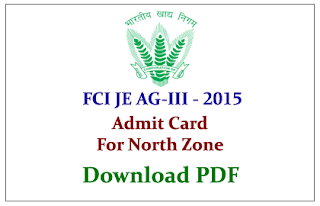 FCI North Zone Admit Card Out for JE and AG Exams 2015