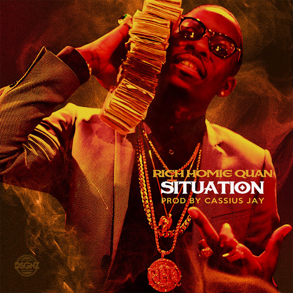 Rich Homie Quan - Situation (feat. Cassius Jay) - Single Cover