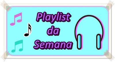 dicas de músicas, playlist