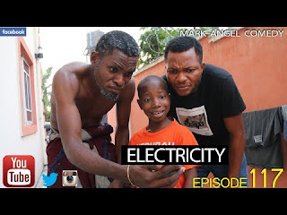 COMEDY SKIT: Mark Angel Comedy – ELECTRICITY
