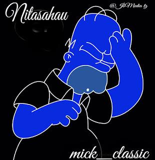 Mick Classic - Nitasahau