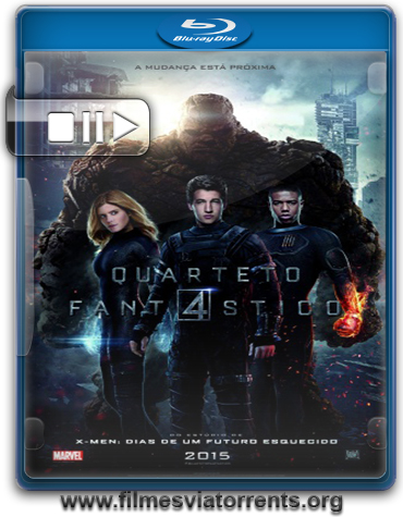 Quarteto Fantástico (Fantastic Four) Torrent - BluRay 720p legendado (2015)