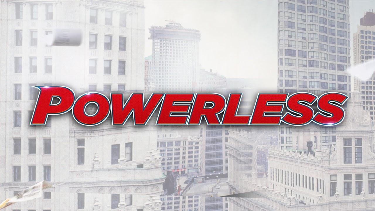 Powerless Serie