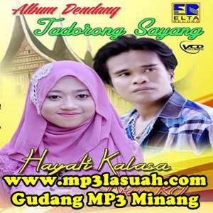 Hayati Kalasa & Ajay RT - Tadorong Sayang (Full Album)