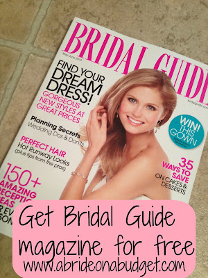 You can get a FREE subscription to Bridal Guide magazine! This is great if you are just starting to plan your wedding.  Don't miss this offer! Get yours from www.abrideonabudget.com here. #wedding #weddingplanning #diybride #diywedding #weddingmagazine #bridalguide