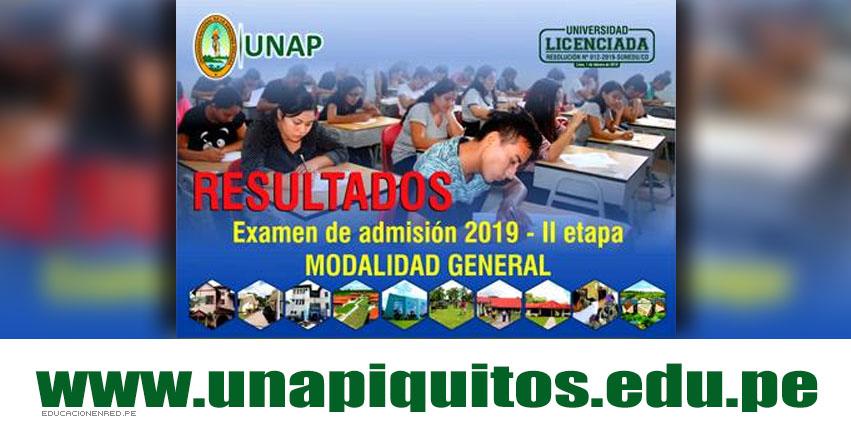 Resultados UNAP IQUITOS 2019 - II Etapa (Domingo 10 Marzo) Lista de Ingresantes Examen Admisión Por Escuelas - Universidad Nacional de la Amazonía Peruana - www.unapiquitos.edu.pe