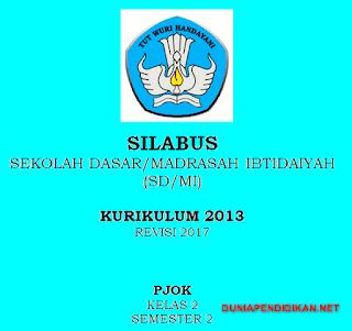 Silabus PJOK Kelas 2 SD/MI Semester 2 Kurikulum 2013 Revisi 2017
