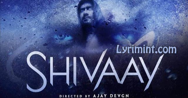 Shivaay - All Songs Lyrics | Official Trailer