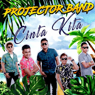 Projector Band - Cinta Kita MP3