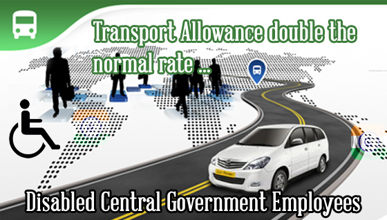 transport-allowance-Disabled-Central-Government-Employees