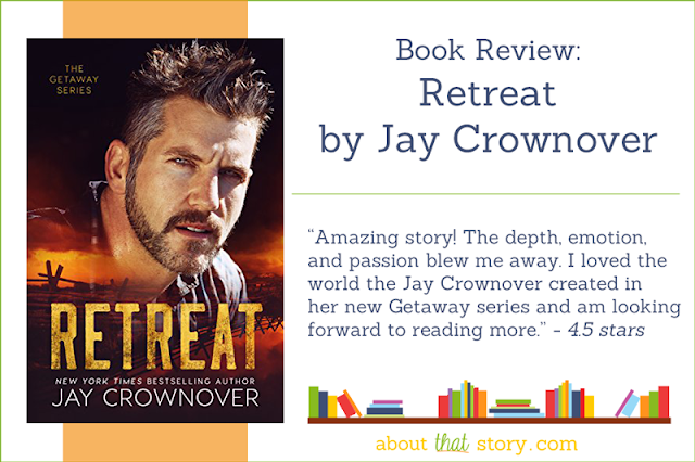 Book Review: Retreat by Jay Crownover | About That Story
