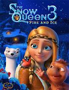 La reina de las nieves 3