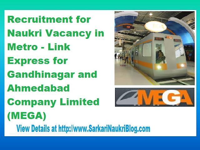 Naukri Vacancy  Metro - Link Express for Gandhinagar and Ahmedabad  Company Limited (MEGA)