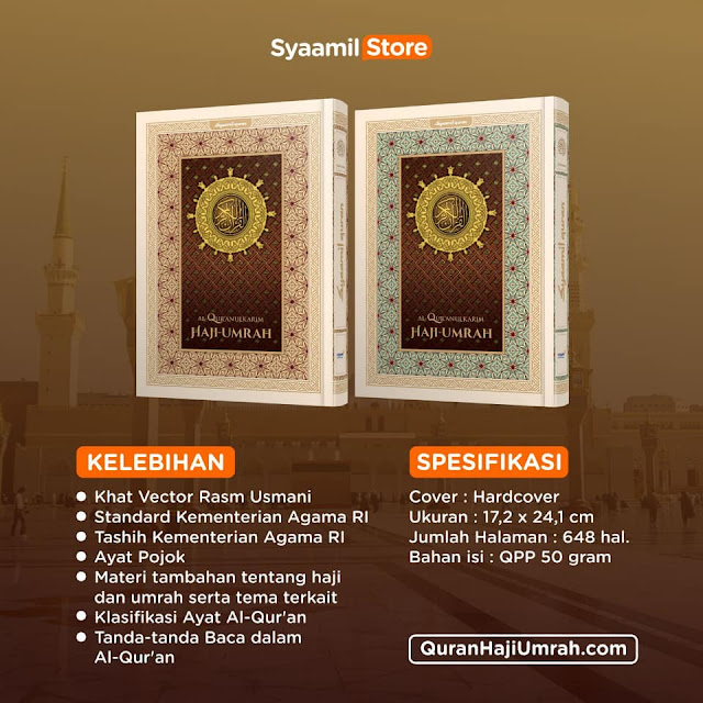 Al-Quran Haji Umrah, Panduan Haji Umrah, Panduan Haji, Panduan Umrah, Haji, Umrah, Syaamil Quran, Ibadah Haji, Ibadah Umrah
