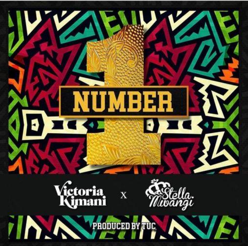 Victoria Kimani Ft. Stella Mwangi - Number One