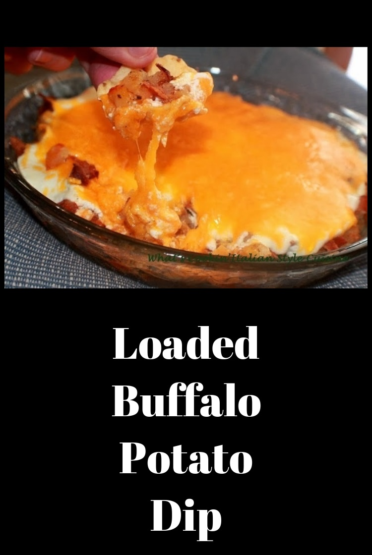 this is a dip with buffalo sauce, potatoes loaded with cheese