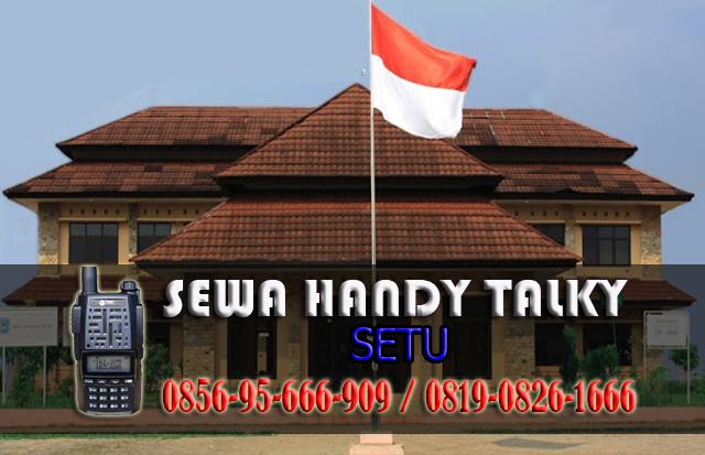 Pusat Sewa HT Setu Pusat Rental Handy Talky Area Setu